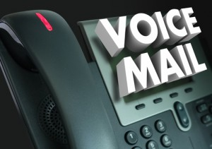 Leave a professional voice mail message.